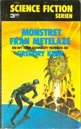 Gregory Kern, Monstret från Metelaze [Monster of Metelaze] (1974 - Lindfors Förlag, Science Fiction Serien [8]), cover by Jack Gaughan.