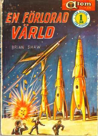 Brian Shaw, En förlorad värld [Lost World] (1957 - Pingvinförlaget, Atom-boken [2])