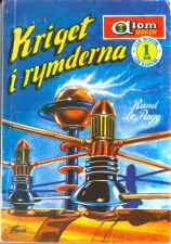 Rand Le Page, Kriget i rymderna [Time and Space] (1957 - Pingvinförlaget, Atom-boken [13])