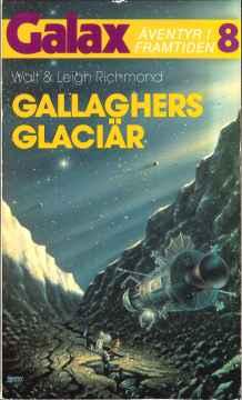 Walt Richmond & Leigh Richmond, Gallaghers glaciär [Gallagher's Glacier – 1970] (1986 - Laissez faire, Galax [8])