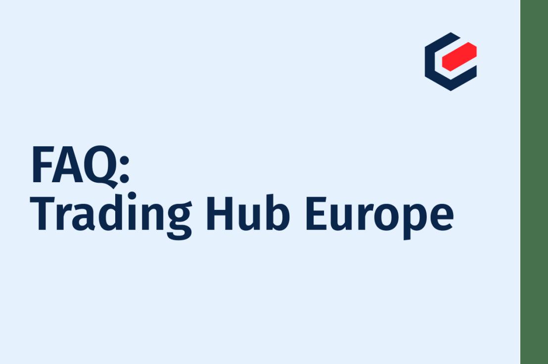 FAQ Trading Hub Europe