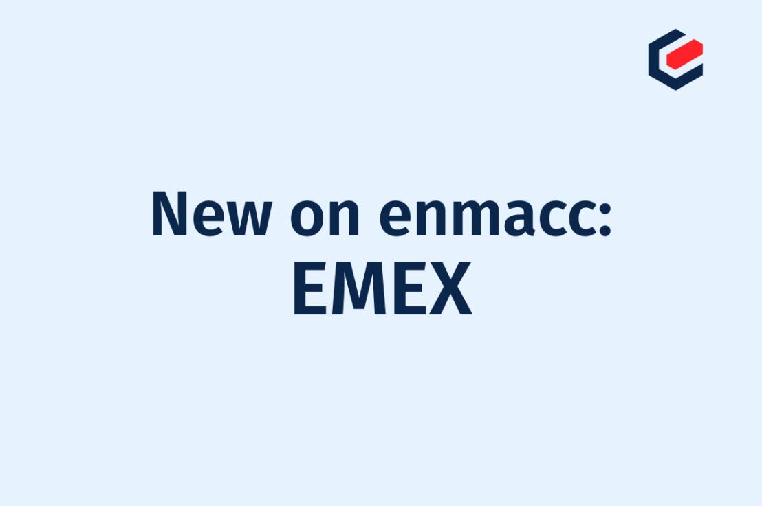 New member on enmacc: EMEX