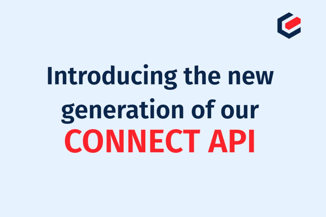 Die neue Generation unserer CONNECT API