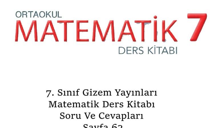 7. Sınıf Gizem Yayınları Matematik Ders Kitabı Soru Ve Cevapları Sayfa 62