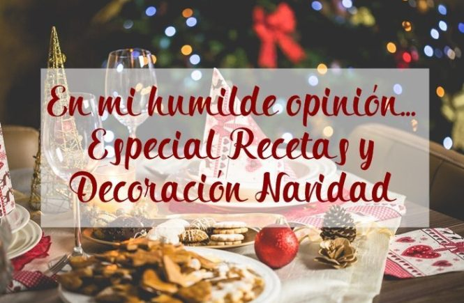 Especial Recetas y Decoración Navidad