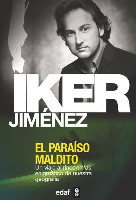 El paraíso maldito - Iker Jiménez
