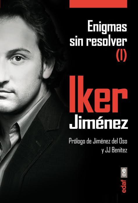 Enigmas sin resolver I - Iker Jiménez