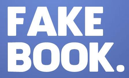 Facebook or Fakebook