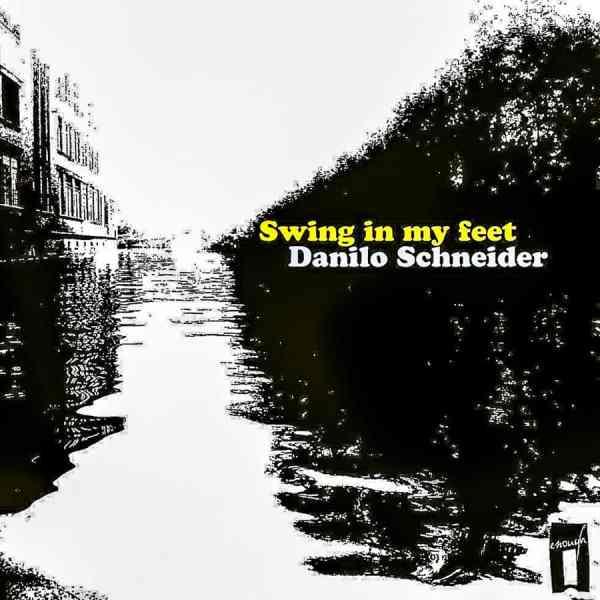 EP // Swing In My Feed – Danilo Schneider