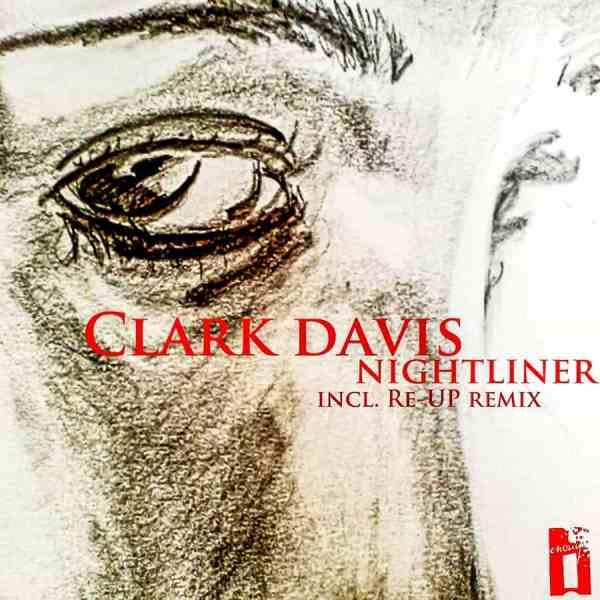 EP // Nightliner – Clark Davis
