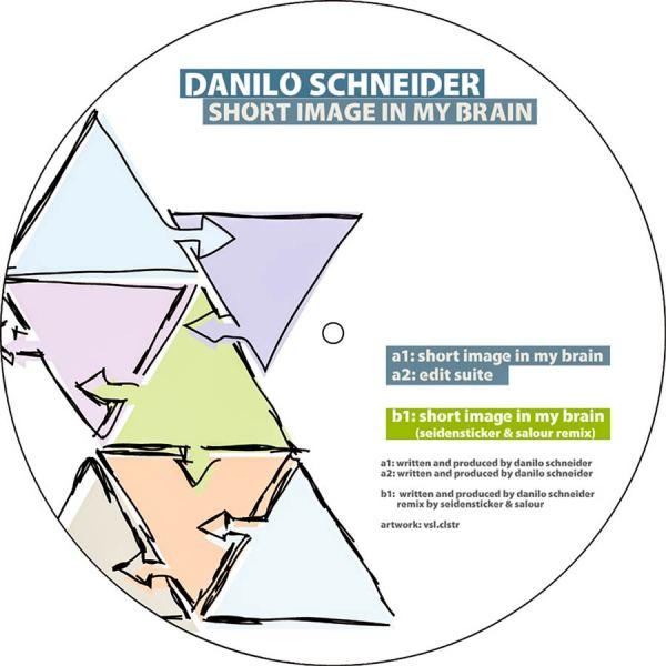 EP // Short Image In My Brain – Danilo Schneider