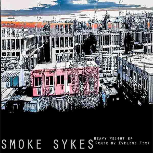 EP // Heavy Weight – Smoke Sykes, Eveline Fink