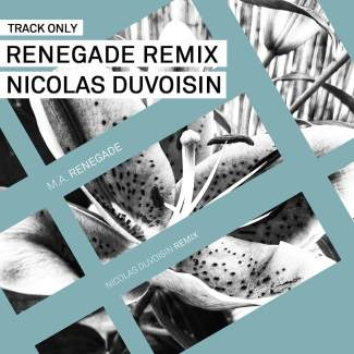 Track // Renegade Remix by Nicolas Duvoisin
