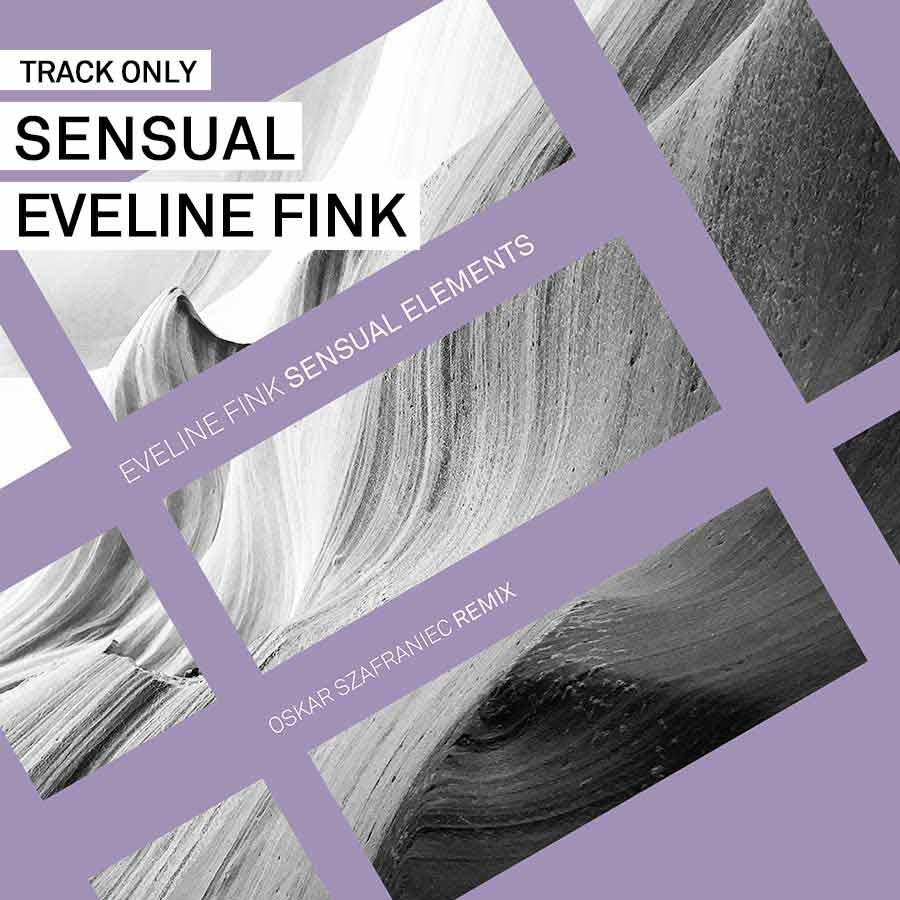 Track // Sensual – Eveline Fink
