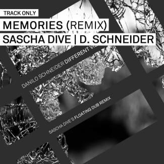 Track // Memories (Sascha Dive Remix) – Danilo Schneider