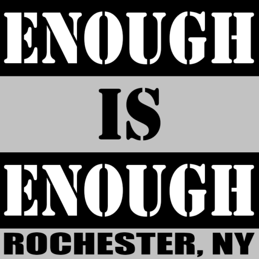 Enough Is Enough, Rochester, NY.