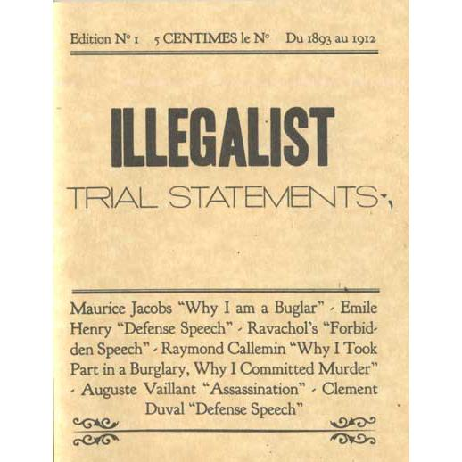 illegalist_trial_statements_sfyr-rx