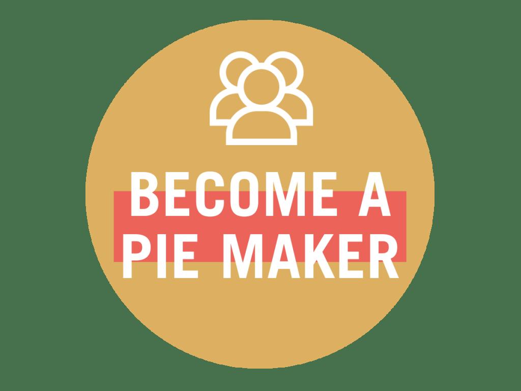 Become a Pie Maker