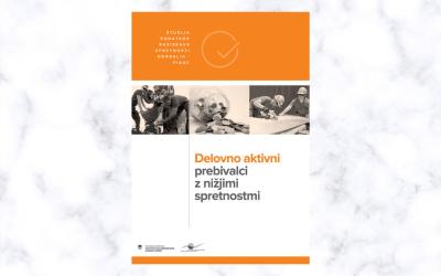 Sekundarna analiza podatkov PIAAC: Delovno aktivni prebivalci z nižjimi spretnostmi