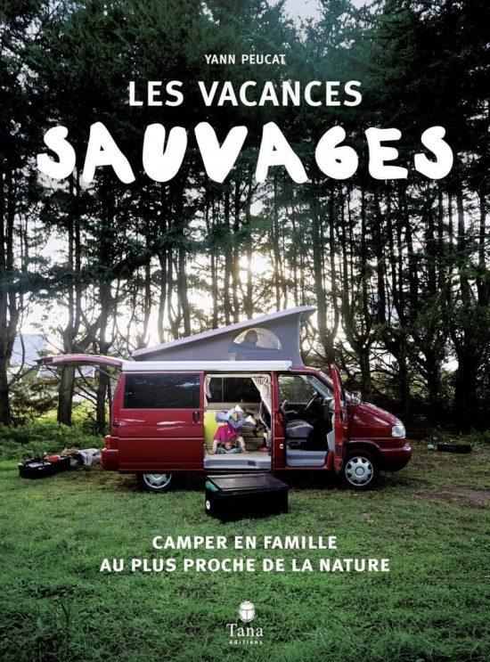 livre sauvage voyage tourisme vacances coaching organisation conseils accompagnement peur peucat