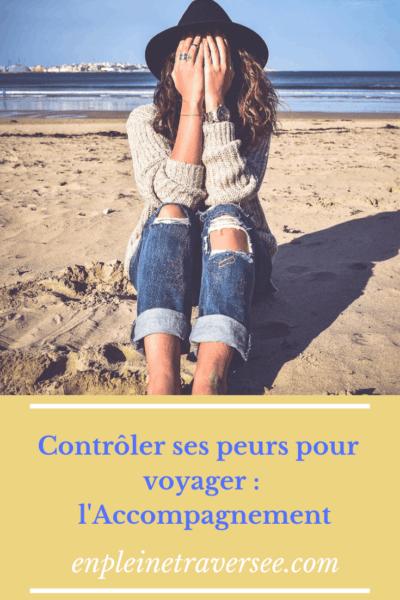 accompagnement conseils voyage organisation vacances développement personnel peurs