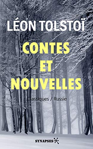Contes et Nouvelles, Tome 1 – Léon Tolstoï