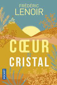 Cœur de Cristal – Frédéric Lenoir