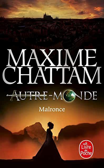 Autre Monde, Tome 2 : Malronce – Maxime Chattam