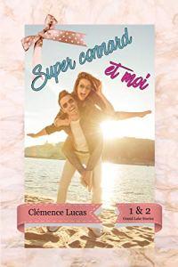 Super Connard et moi de Clémence Lucas