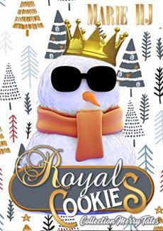 Royal Cookies: Conte de Noël pour Adultes de Marie HJ