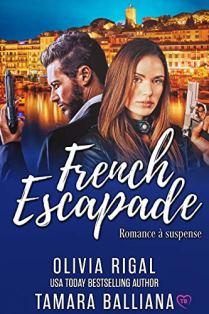French escapade de Tamara Balliana et Olivia Rigal