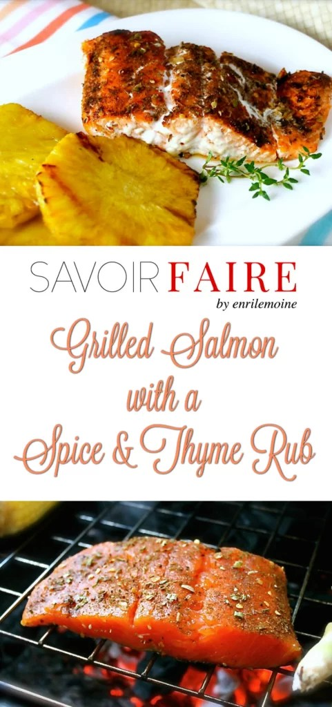 Grilled Salmon with a Spice and Thime Rub - SAVOIR FAIRE by enrilemoine