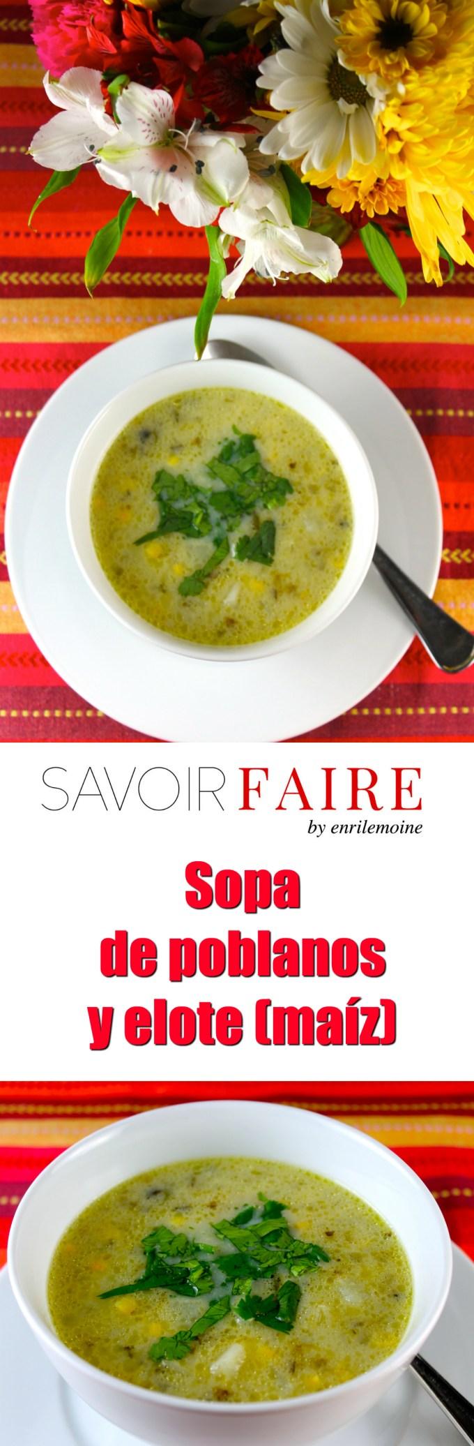 Sopa de poblanos y elote - SAVOIR FAIRE by enrilemoine
