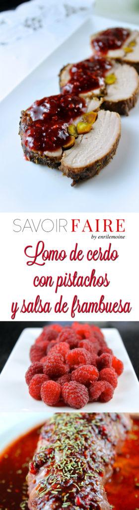 Lomo de cerdo con pistachos y salsa de frambuesa - SAVOIR FAIRE by enrilemoine
