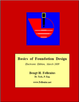 Basics of Foundation Design - Bengt Fellenius
