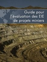 Guide pour l'Évaluation des Etudes d'Impacts Environnementaux de Projets Minier