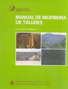 Manual de Taludes del Instituto Geológico y Minero de España (IGME)