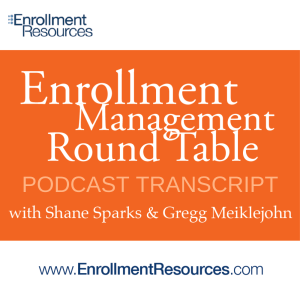 Enrollment Management Round Table with Enrollment Resources Transcript