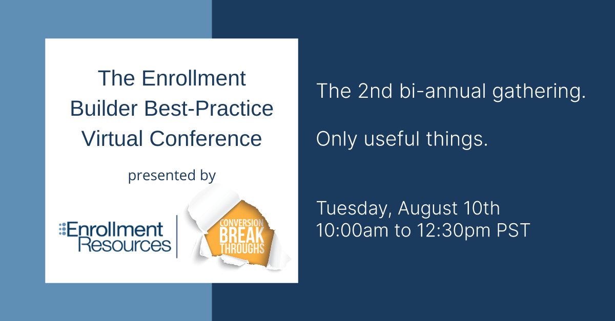 Enrollment Resources Summer Summit August 10th 2021