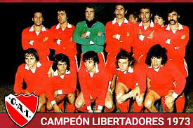 Finales Copa Libertadores Final 1973 - Independiente (Argentina)