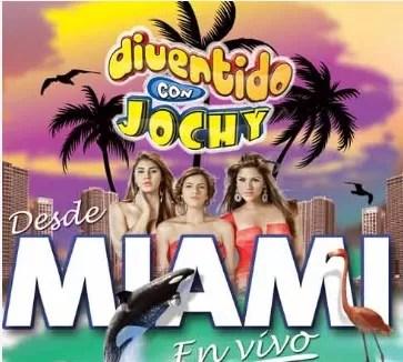 """""""Divertido con Jochy"""" en vivo este sábado desde Miami"""