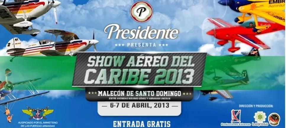 Regresa el Show Aéreo del Caribe , 6 y 7 de abril