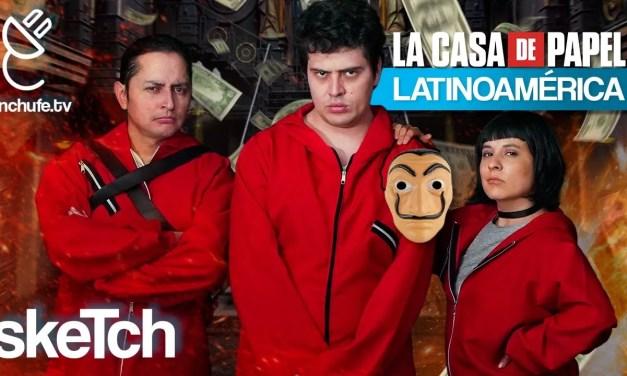 Video: si La Casa de Papel fuera en Latinoamérica