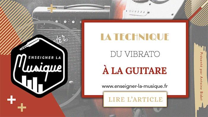 Le Vibrato À La Guitare 🎸