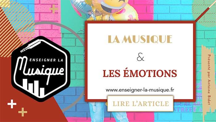 La Musique et Les Émotions 🎼