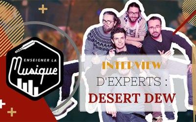 🎵 Interview d'Un Groupe De Musique : Desert Dew 🎙️
