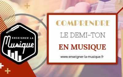 🎼 Le Demi-Ton En Musique 🎹