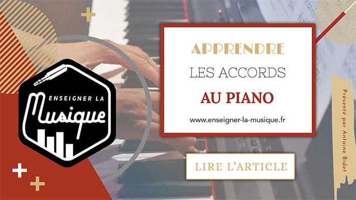 Apprendre Les Accords Au Piano - Enseigner La Musique