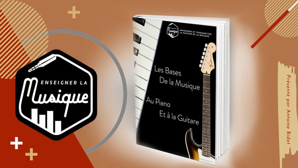 Bonus 2 - Les Bases de la Musique Au Piano Et À La Guitare