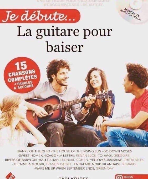"""Couverture du Livre """"La Guitare Pour Baiser"""" pour l'article """"Développer Son Oreille"""""""